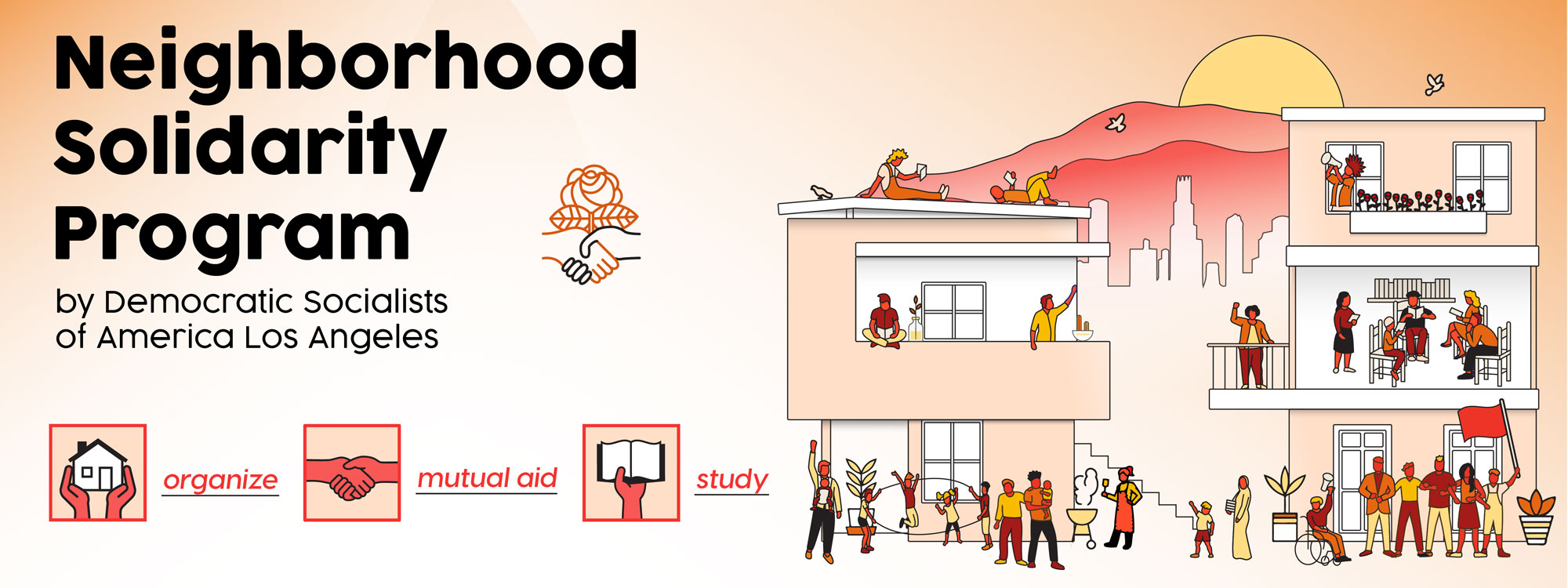 Neighborhood Solidarity Program: By Democratic Socialists of America Los Angeles