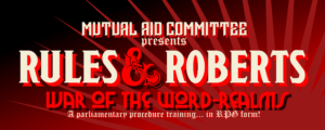 "A header image for Mutual Aid's Rules and Roberts training for parliamentary democracy; the very cool, Dungeons-and-Dragons-inspired image contains an asterisk in the shape of a dragon. The banner proclaims ""a parliamentary procedure training... in RPG form!"""