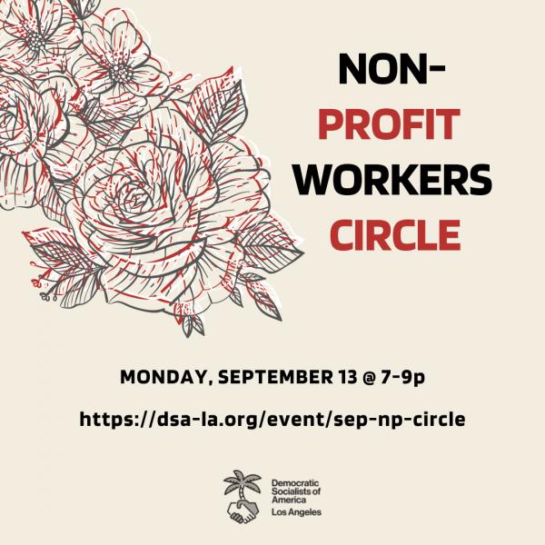 September Non Profit Workers Circle Meeting; Monday, September 13 at 7 p.m.